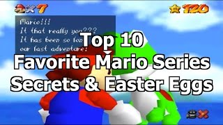 Top 10 Favorite Mario Series Secrets & Easter Eggs