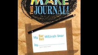 Make This Journal! My Bar/Bat Mitzvah Year