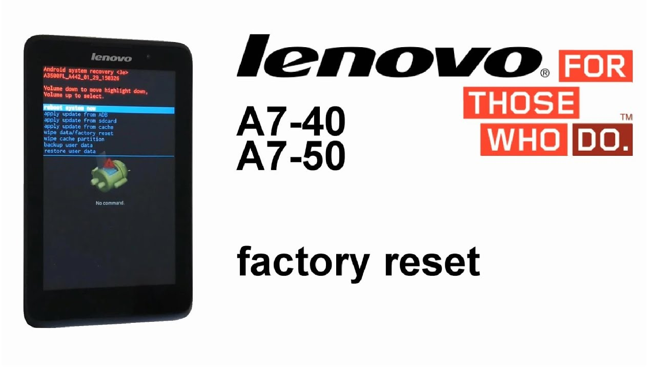 Lenovo A7-40, A7-50 A3500 Factory Reset - iFixit Repair Guide