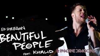 Ed Sheeran, Khalid - Beautiful People ft. Imagine Dragons (MI Mashups)