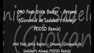 040 Feat. Erica Baxter - Dreams (Giovannie de Sadeleer
