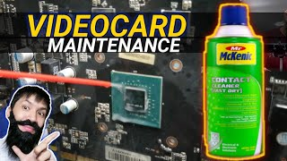 VIDEOCARD Maintenance  Guide (USING CONTACT CLEANER)