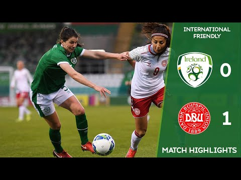 HIGHLIGHTS | Ireland WNT 0-1 Denmark WNT - International Friendly