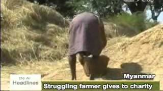 【Myanmar 】Poor Farmer Gives To The Poorer
