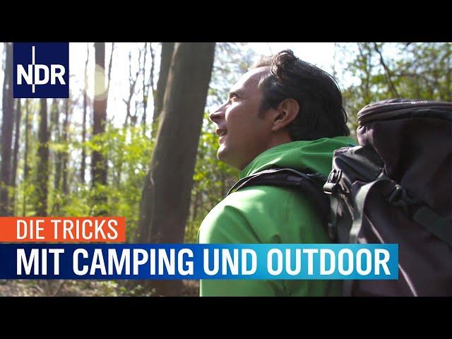 Die Tricks mit Camping und Outdoor   Die Tricks   NDR