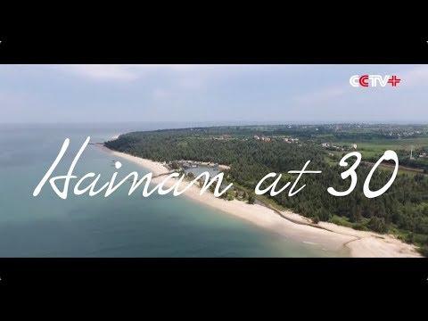 Hainan at 30