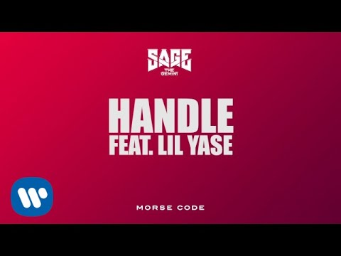 Sage The Gemini – Handle feat. Lil Yase [Official Audio]