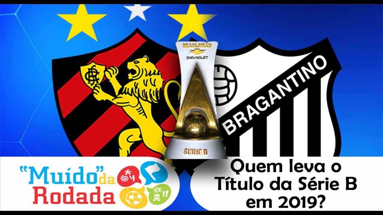 Brasileirão Série B 2019 | Quem vai ser o campeão? | Façam suas apostas | Barrinha Fechada