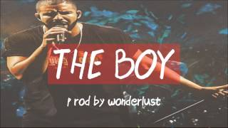 Drake Type Beat - The Boy (Prod. by Wonderlust)