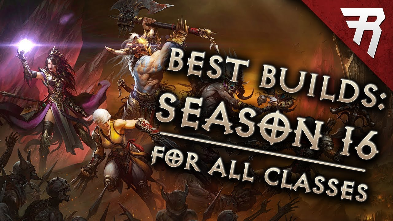 Top 10 Best Builds For Diablo 3 2 6 4 Season 16 All Classes Tier List Youtube
