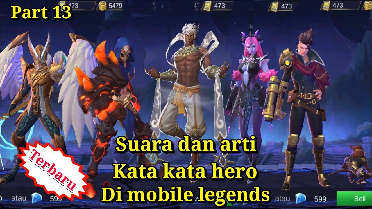 Suara dan arti kata kata hero mobile legends part13-mobile ...