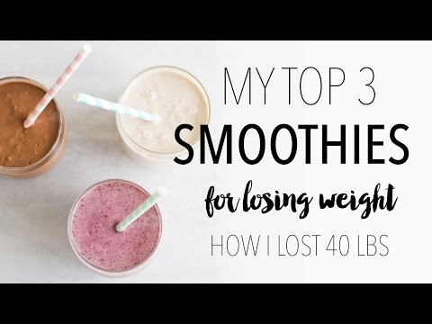 My Top 3 Weight Loss Smoothie Recipes   How I Lost 40 Lbs