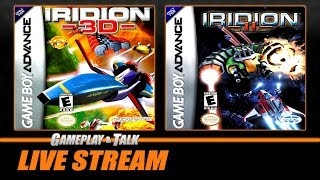 Gameplay and Talk Live Stream - Iridion 3D and Iridion II (Game Boy Advance) - Full Playthroughs