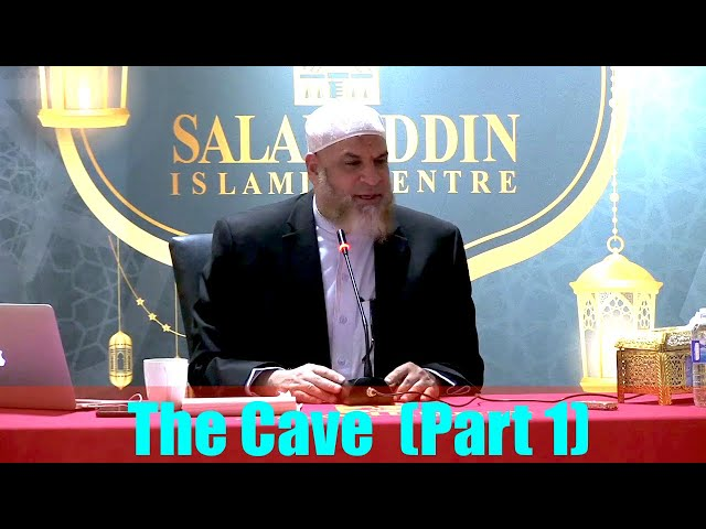 THE CAVE Exploring Surat Al-Kahf (Part 1)