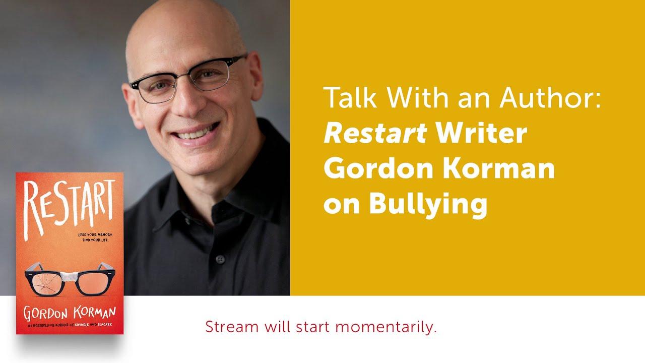 Talk With An Author Restart Writer Gordon Korman On Bullying