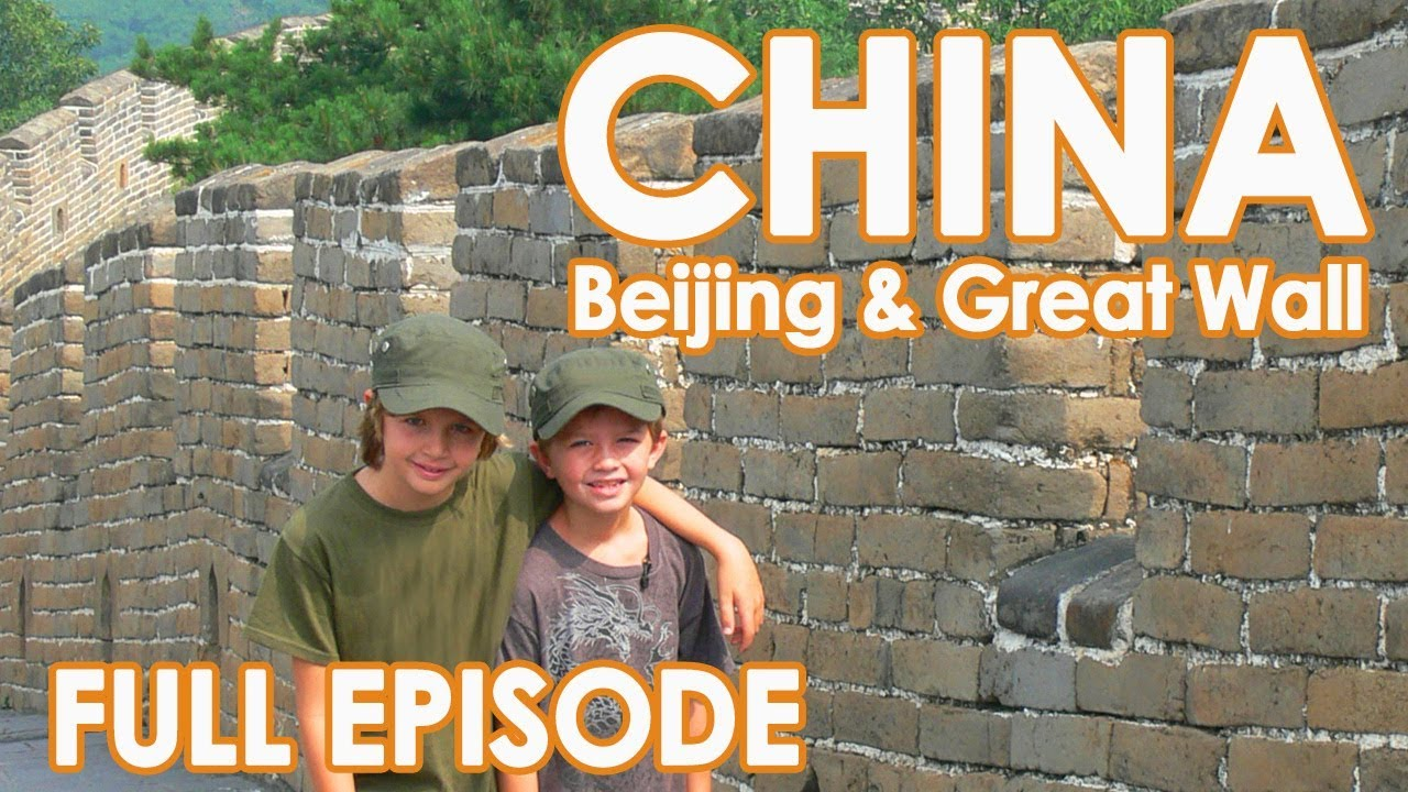 Beijing China Travel Tips // Full Episode Family Travel to China