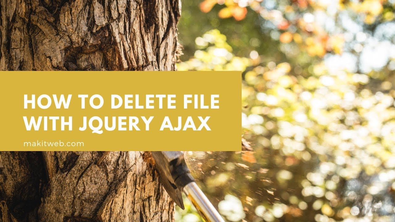 How to delete file with jQuery AJAX