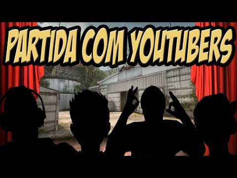 GLOBAL COM YOUTUBERS NO CSGO ‹ CSR ›