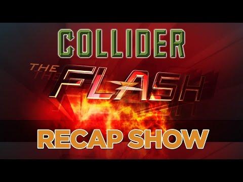 Collider's 'The Flash Recap Show' Season 2, Episode 20 'Rupture.'