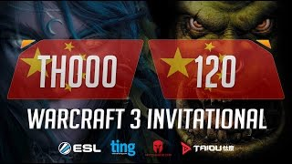 WC3 - Th000 vs. 120 - Ting Warcraft Invitational - Grand Final [1/2](Introducing the Warcraft Ting Invitational. Ting, Matcherino and ToD have partnered up to bring you a Warcraft 3 tournament of the ages starring many of ..., 2016-10-24T15:20:10.000Z)