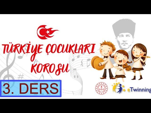 TÜRKİYE ÇOCUKLARI KOROSU 3. CANLI DERS