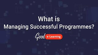 What is MSP (Managing Successful Programmes)?  - Good e-Learning