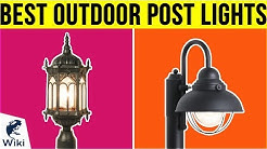 10 Best Outdoor Post Lights 2019