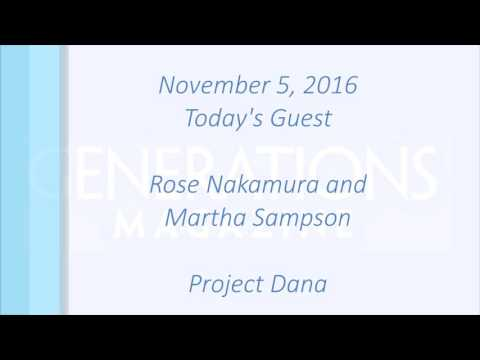 Generations Radio: Project Dana with Rose Nakamura and Marth