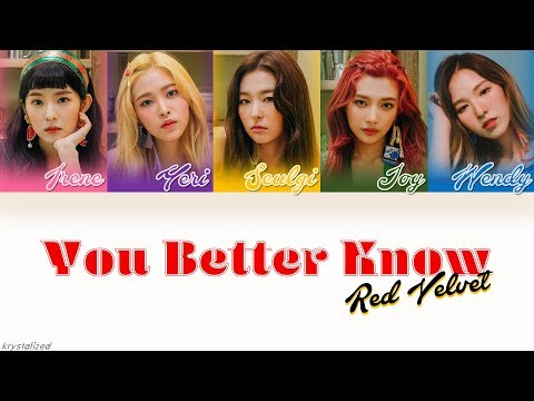 Red Velvet (레드벨벳) - You Better Know [HAN|ROM|ENG Color Coded Lyrics]