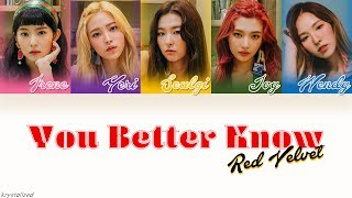 Red velvet (레드벨벳) - you better know [han|rom|eng color coded ...