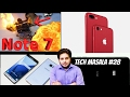 [Hindi] Tech Masala #28 - Nokia 7?, RIP Note 7, iPhone 7 Red Is On Fire,Xiaomi Mi 6 And Much More