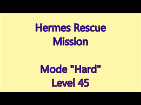 Hermes Rescue Mission Level 45 |