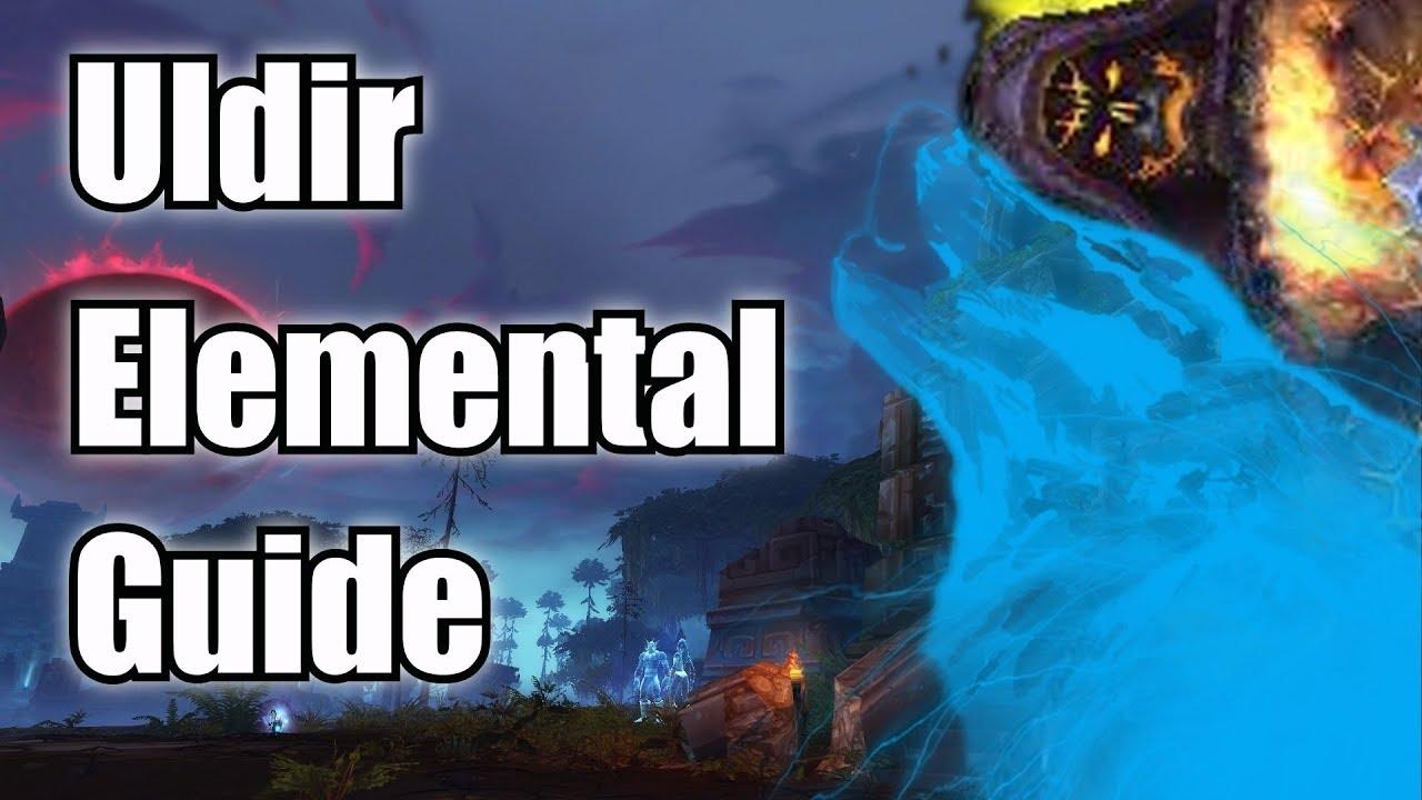 Uldir Elemental Shaman Guide - Boss by Boss Talents & Tips