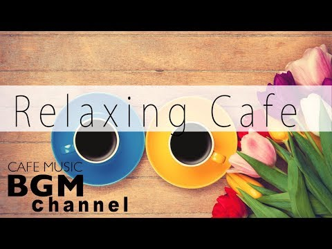 #CAFE MUSIC# Relaxing Jazz & Bossa Nova Music For Work, Stud