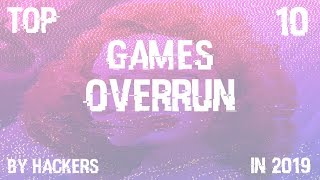 Top 10 | Video Games Overrun By Hackers
