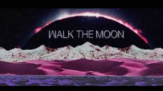 Gambar cover Walk The Moon - One Foot{hour version}