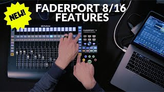 New FaderPort 8 and FaderPort 16 Features including Channel Gain, Cue Mix, and Plugin Controls!