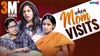 When Mom Visits || Mahathalli