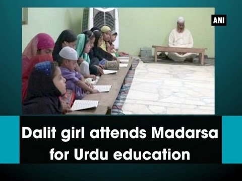 Dalit girl attends Madarsa for Urdu education - Madhya Pradesh News