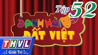 THVL   Danh hài đất Việt - Tập 52: NSND Hồng Vân, NSUT Hoàng Nhất, Kiều Oanh, Bảo Chung, Minh Nhí