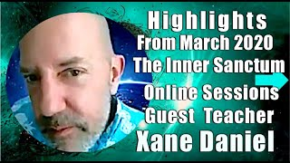 💜Emotional Guidance; Highlights Inner Sanctum Online Session with Xane Daniel