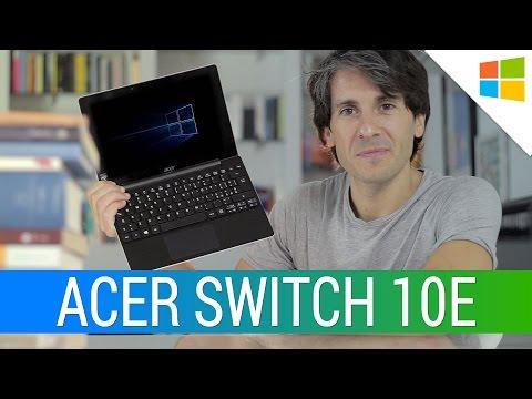 Acer Aspire Switch 10E: La Recensione Di HDblog.it