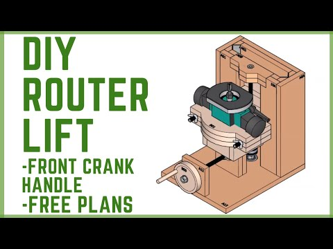 DIY Router Lift with Free Plans - Part 1