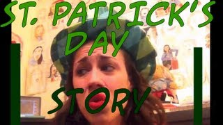 Story of SAINT PATRICKS DAY! - miranda sings