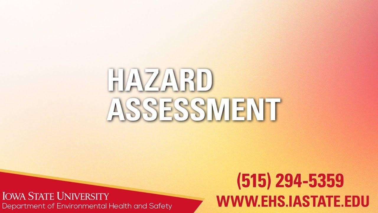 Hazard Assessment Youtube Hazard assessment and communication study guide. hazard assessment
