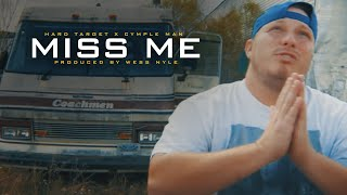 Download Hard Target - Miss Me ft. Young CP & Cymple Man (Official Music ) MP3 song and Music Video