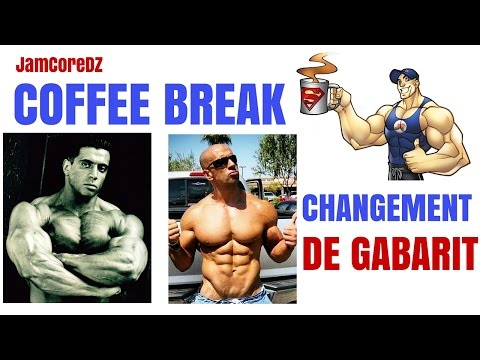 Coffee Break : Le Changement De Mon Gabarit & L