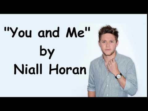 Niall Horan - You and Me (Lyrics)