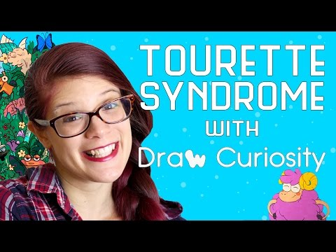The Neuroscience of Tourette Syndrome (feat. Draw Curiosity!)