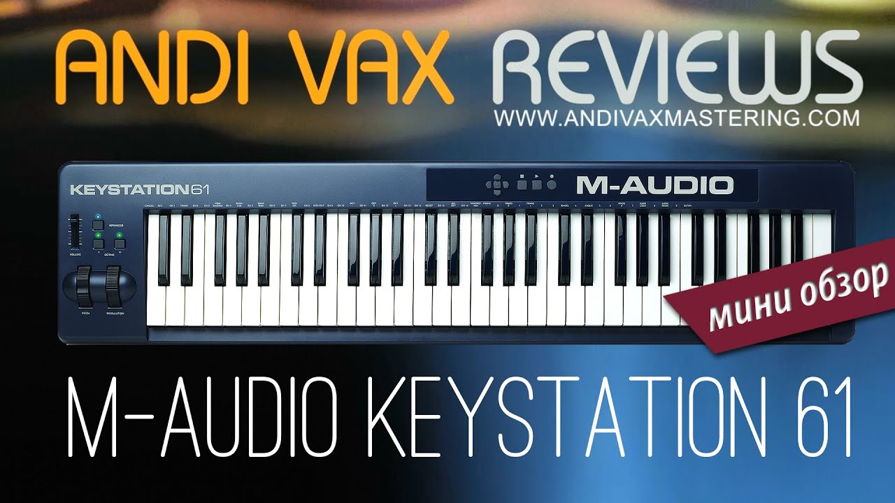 m audio keystation 61 andi vax youtube. Black Bedroom Furniture Sets. Home Design Ideas